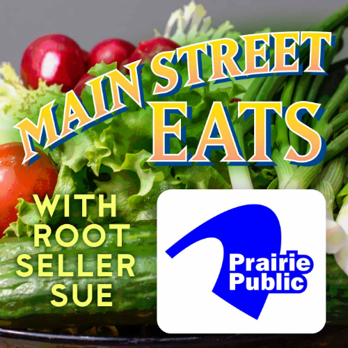 Main Street Eats with Root Seller Sue