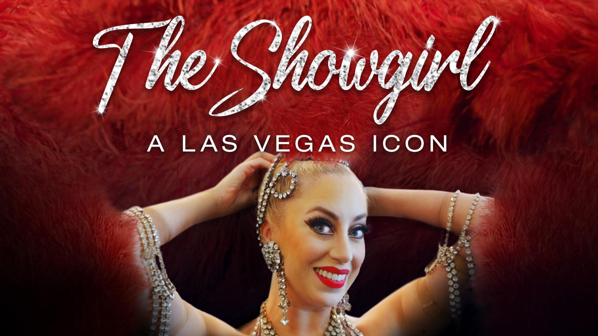 Showgirl: A Las Vegas Icon
