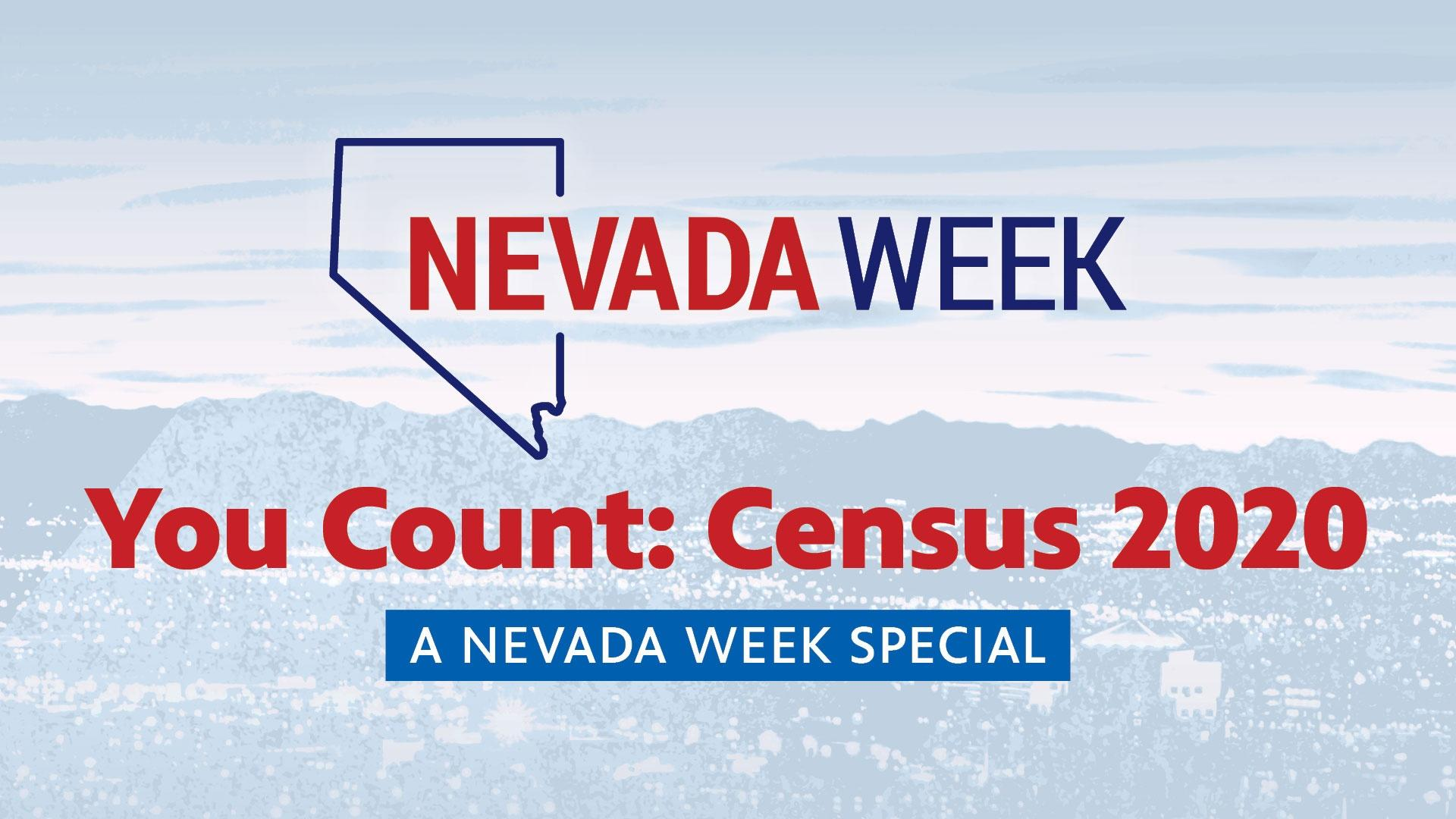 You Count: Census 2020 | Nevada Week