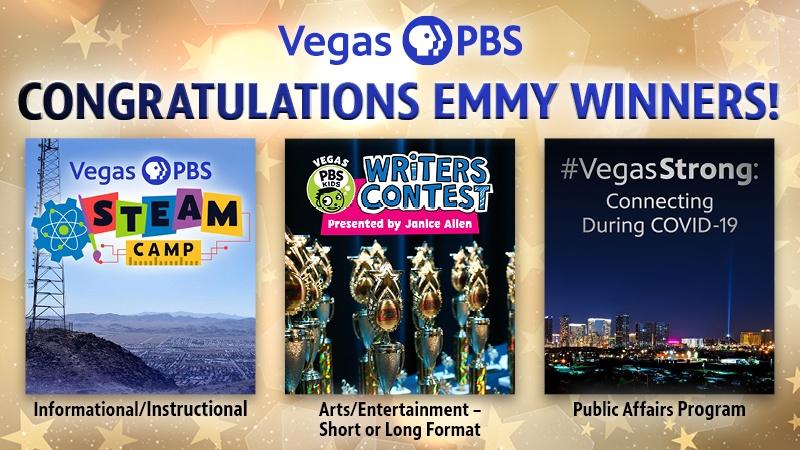 Vegas PBS STEAM Camp, Vegas PBS KIDS Writers Contest Presented by Janice Allen and #VegasStrong: Connecting Durign COVID-19 all won Pacific Southwest Emmy awards