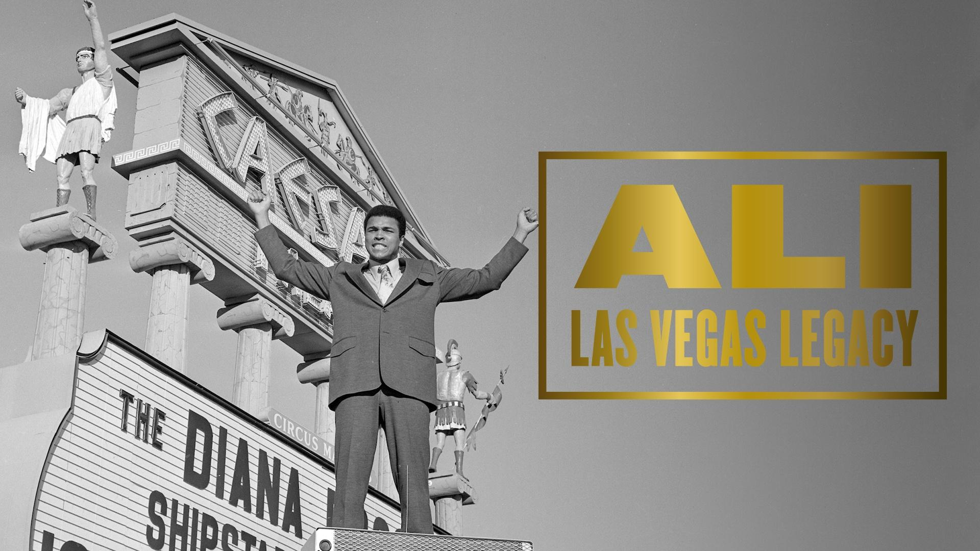 Ali: Las Vegas Legacy