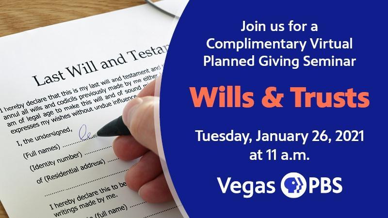 Vegas PBS Planned Giving Seminar | Wills & Trusts