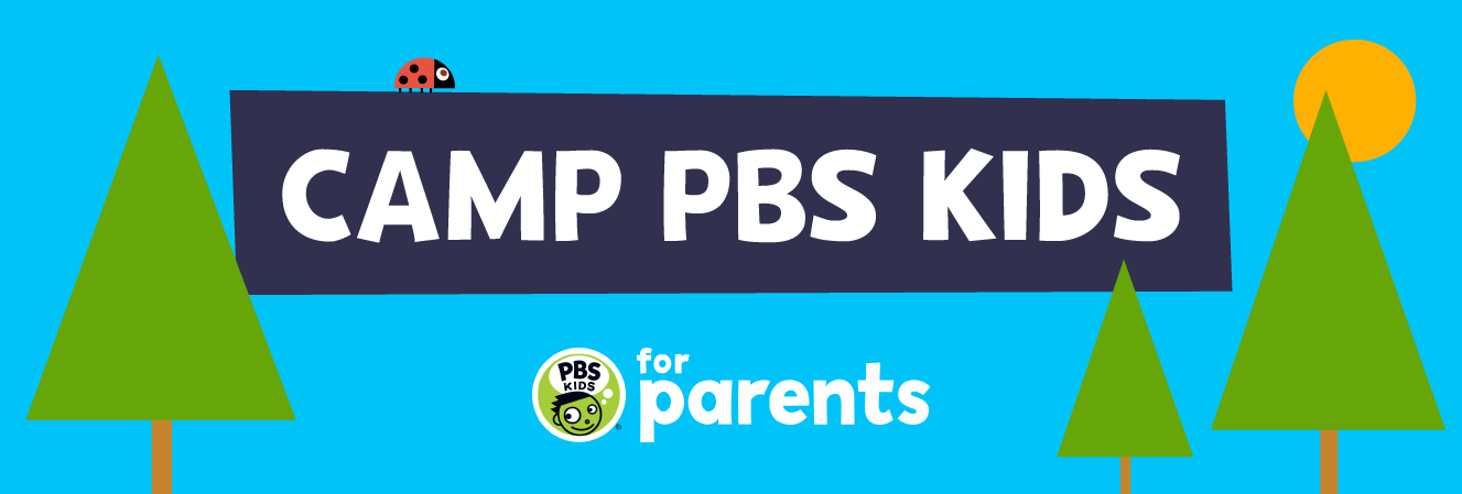 Camp PBS Kids for Parents