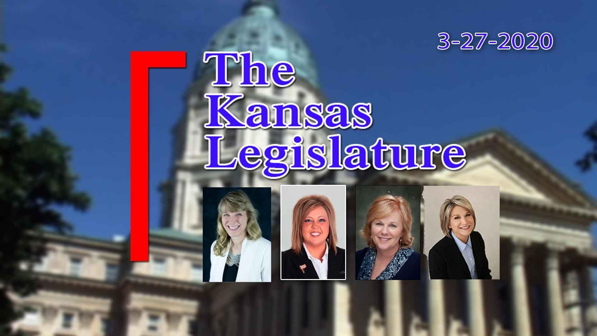 The Kansas Legislature 3-27-2020