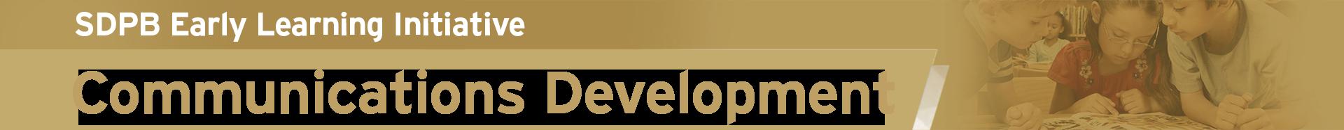 SDPB's ELI Communications Development