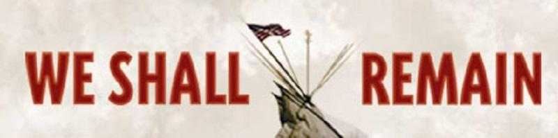 We Shall Remain - SDPB Native American Studies