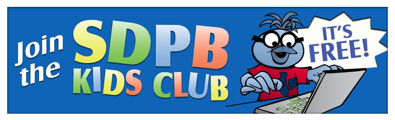 Join the SDPB Kids Club
