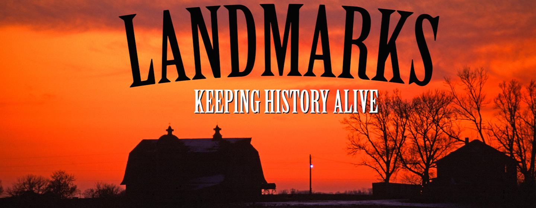 Landmarks: Keeping History Alive