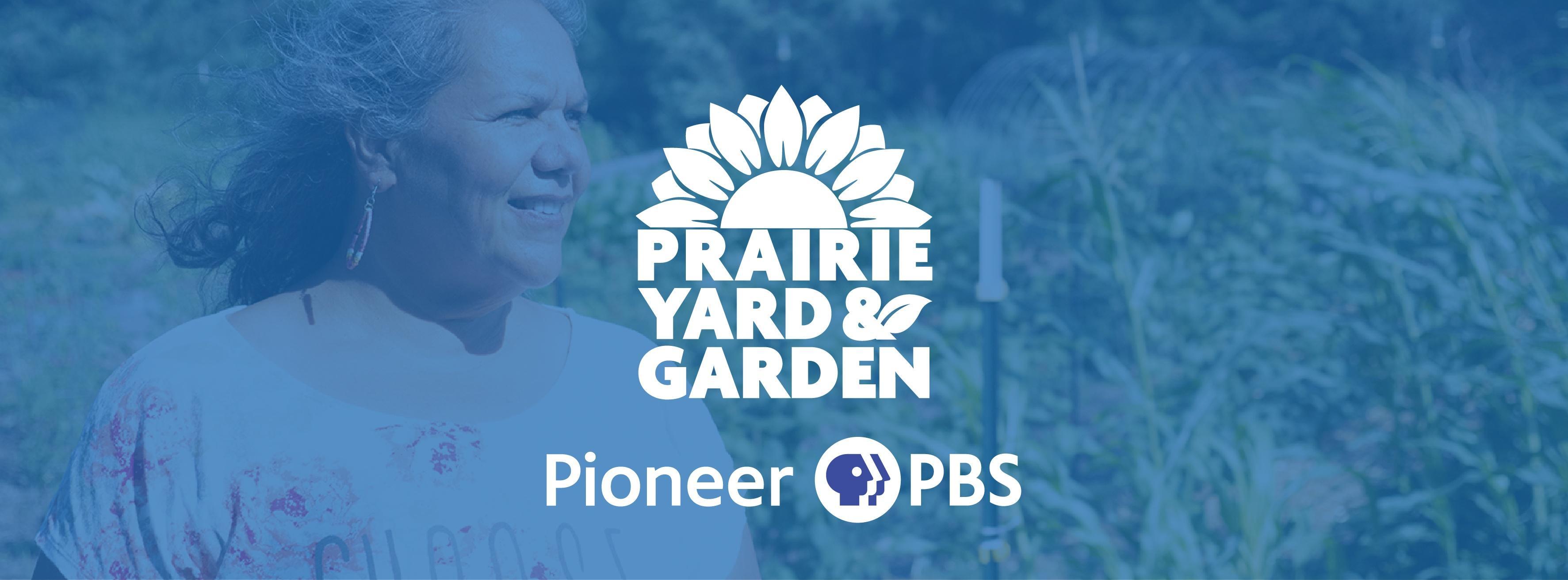 33rd Season of Prairie Yard & Garden