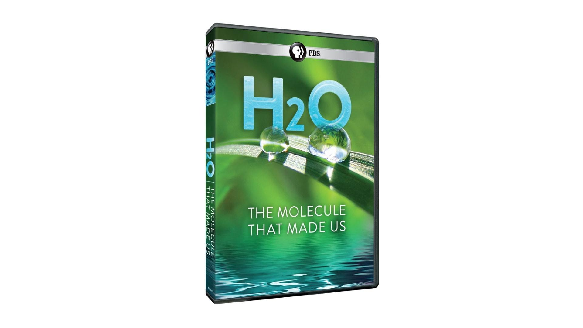 H2O: The Molecule That Made Us - the DVD