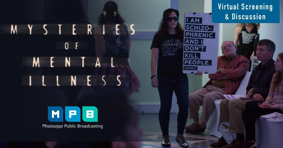 Mysteries of Mental Illness Virtual Screening/Discussion