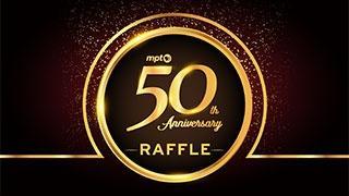 MPT 50th Anniversary Raffle