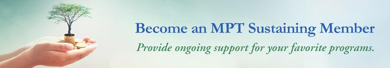 Become an MPT Sustaining Member