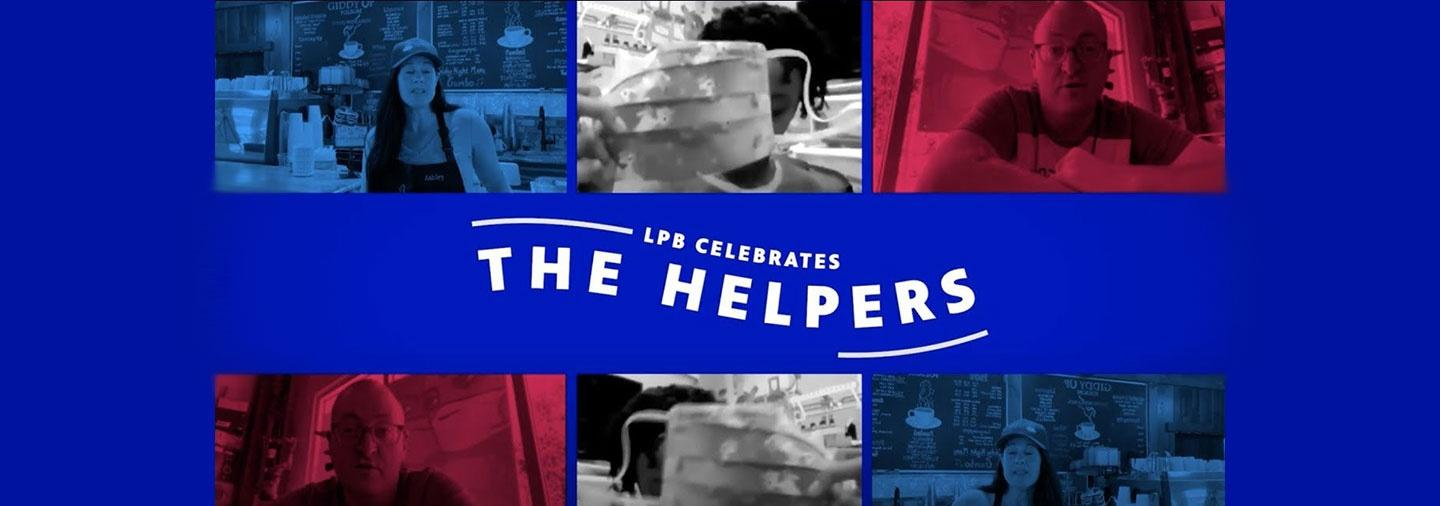 LPB Celebrates The Helpers