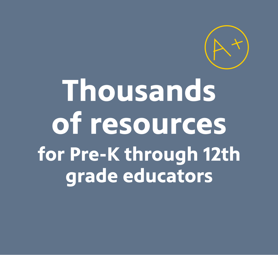 Thousands of Resources for Educators