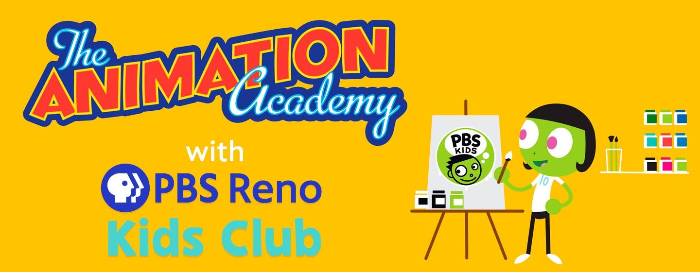 The Animation Academy with PBS Reno Kids Club