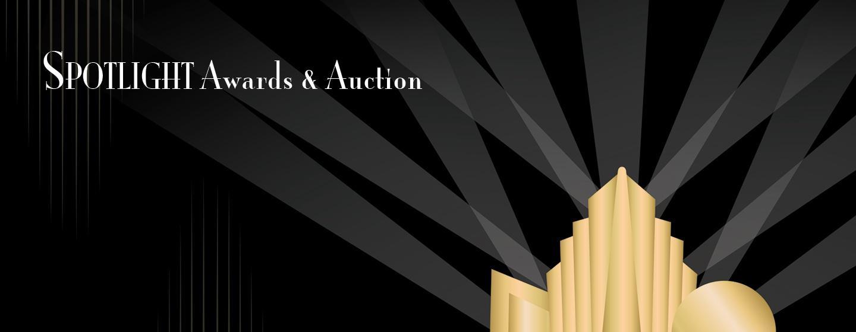 Spotlight Awards & Auction