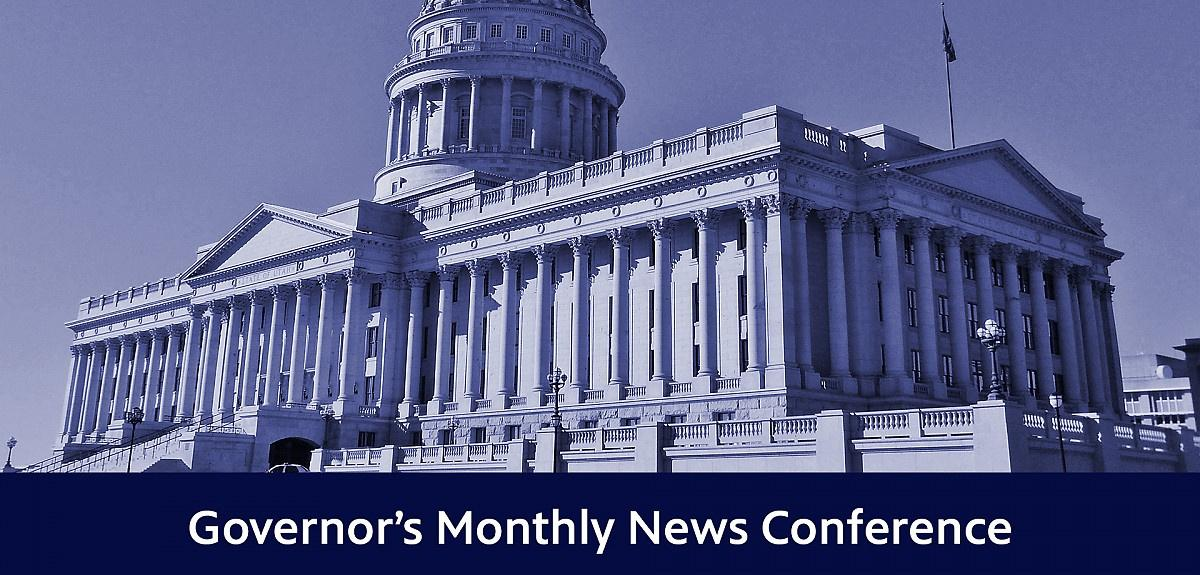 Governor's Monthly News Conference