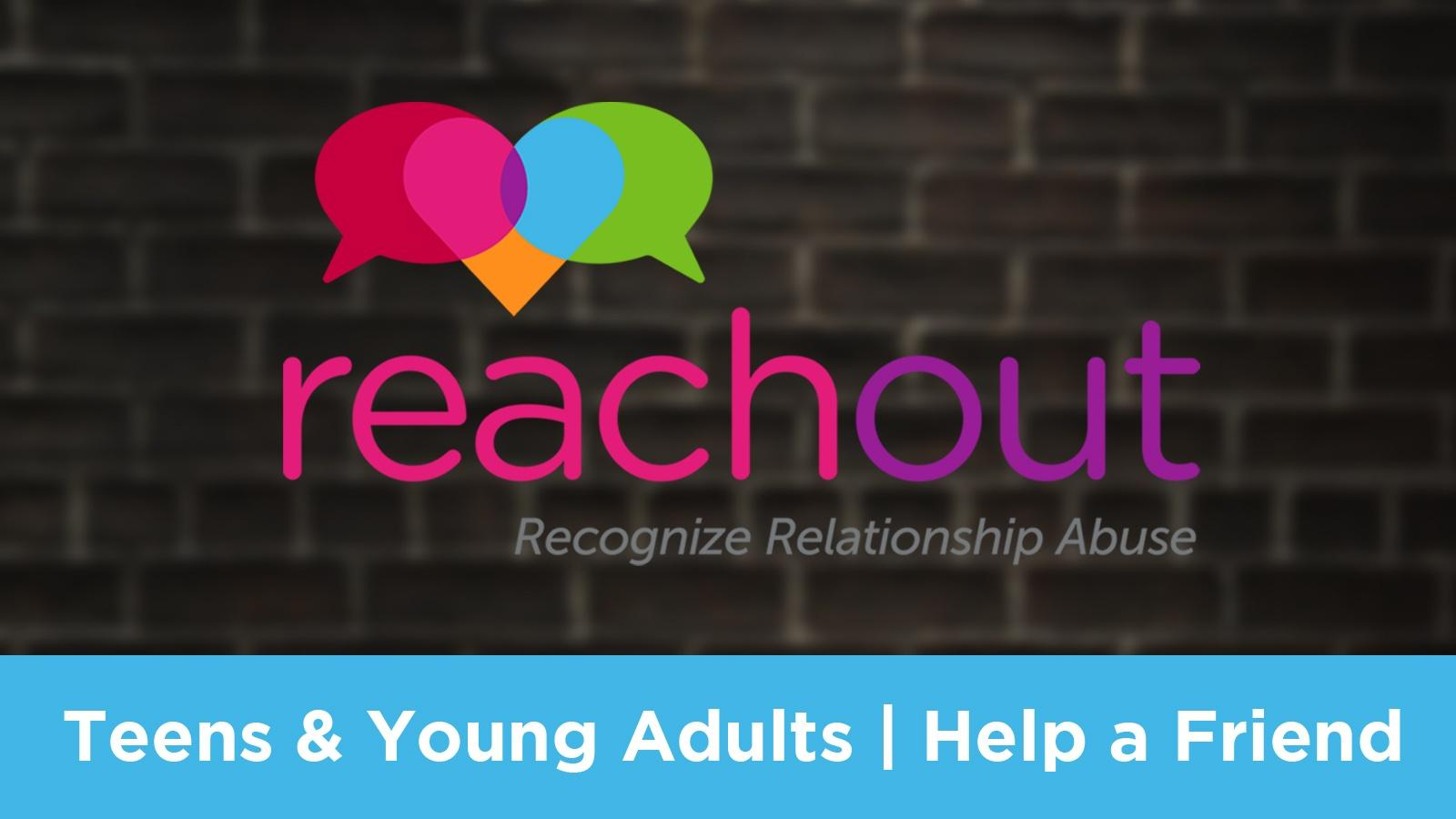 Teens & Young Adults | Help a Friend