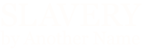Slavery by Another Name logo