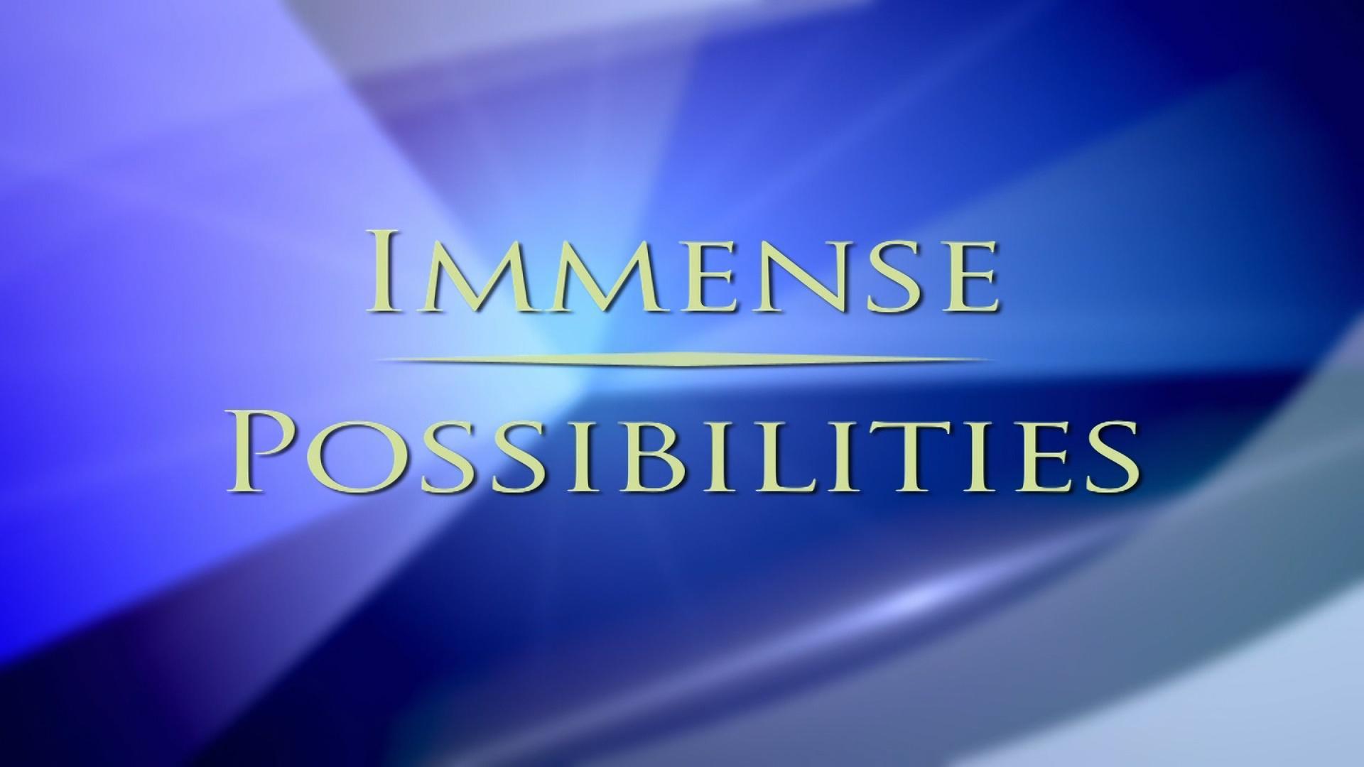 Immense Possibilities Show Logo