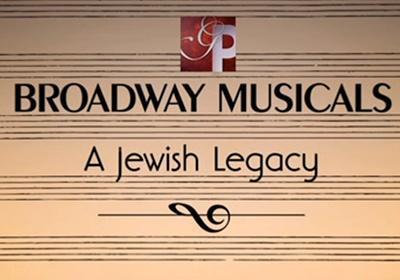 Broadway Musicals A Jewish Legacy
