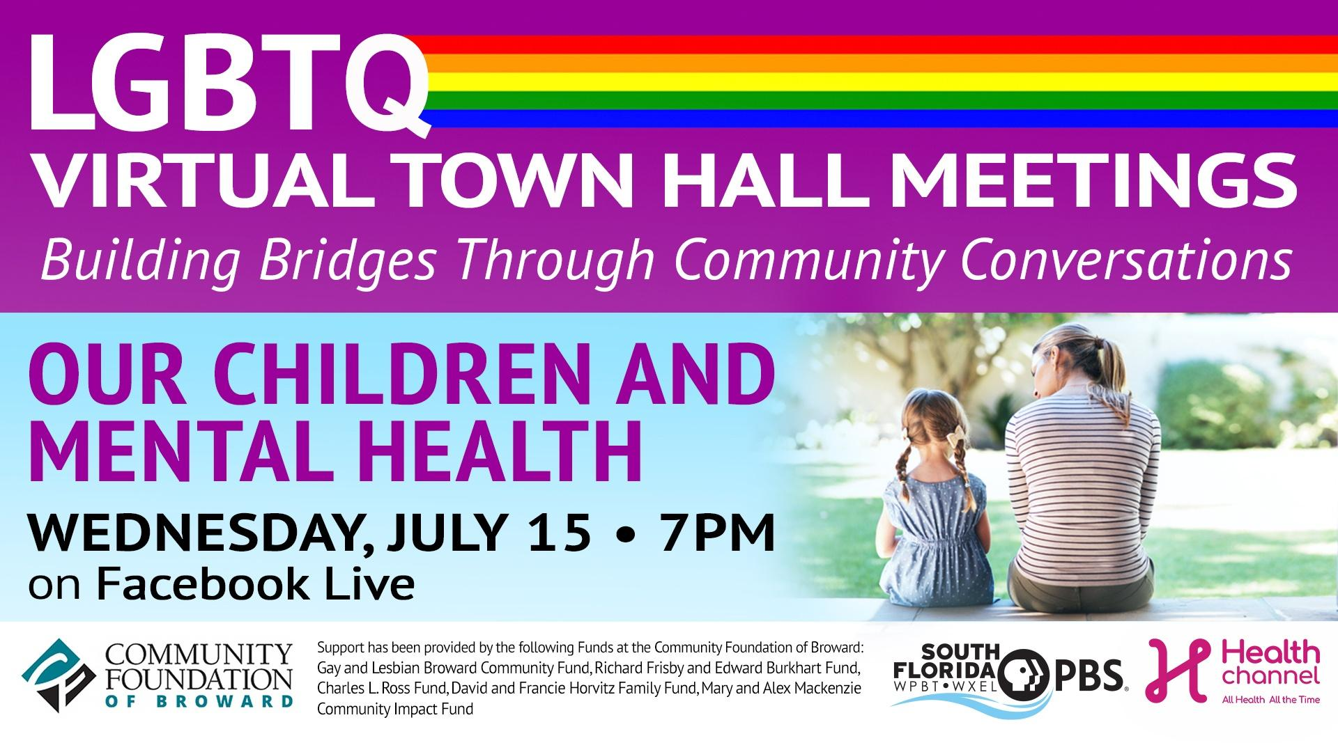 Virtual Town Hall Our Children and Mental Health