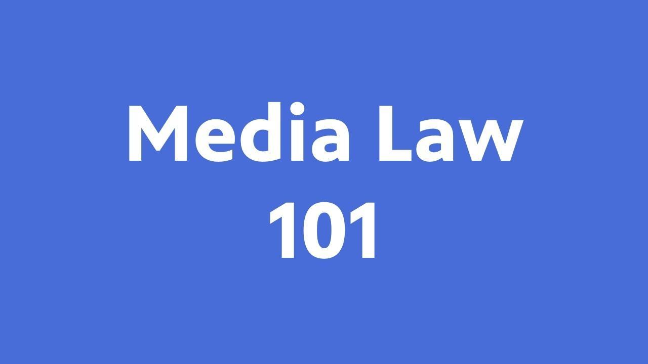 Media Law 101