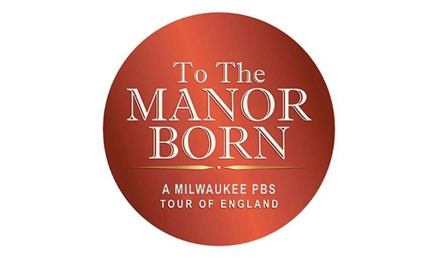 To The Manor Born Tour of England Logo