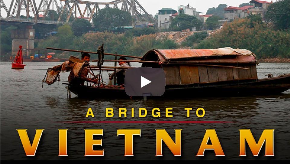 A Bridge to Vietnam