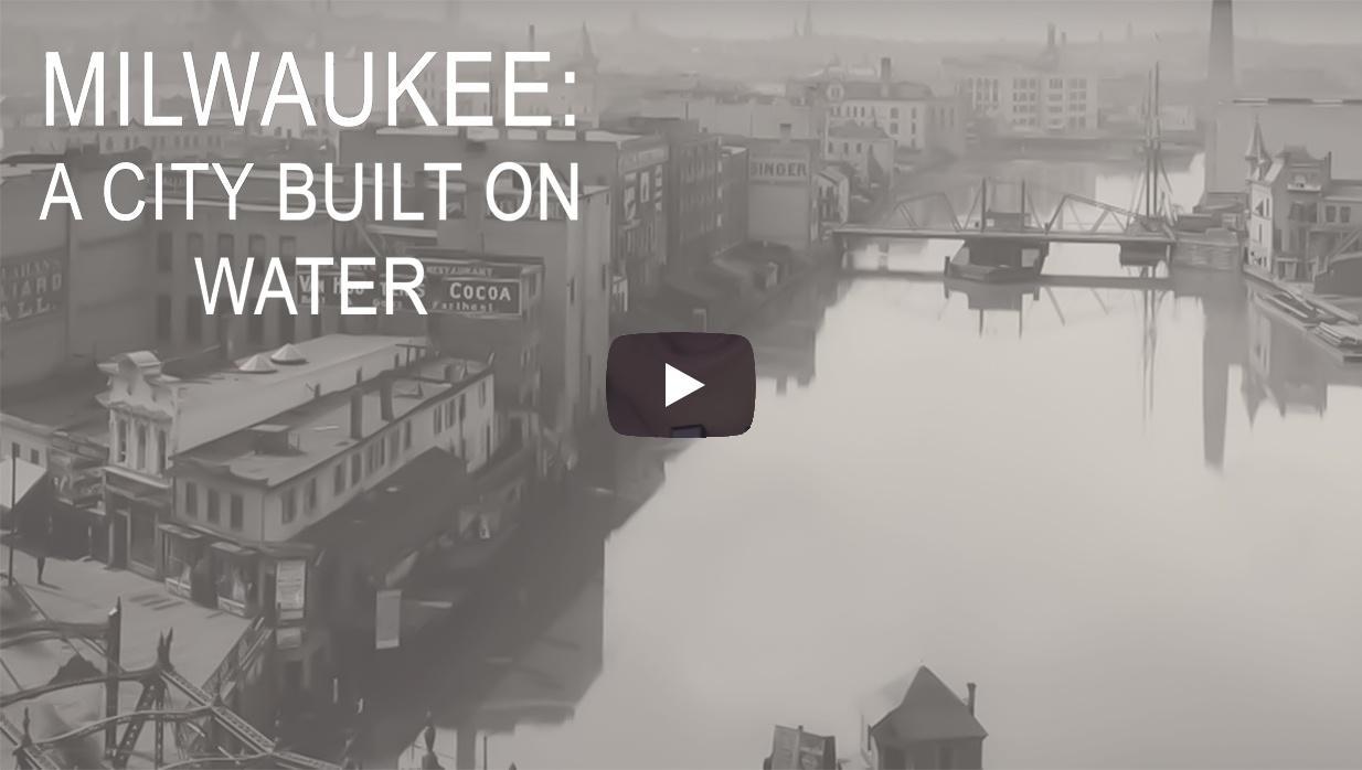 Milwaukee City Built on Water