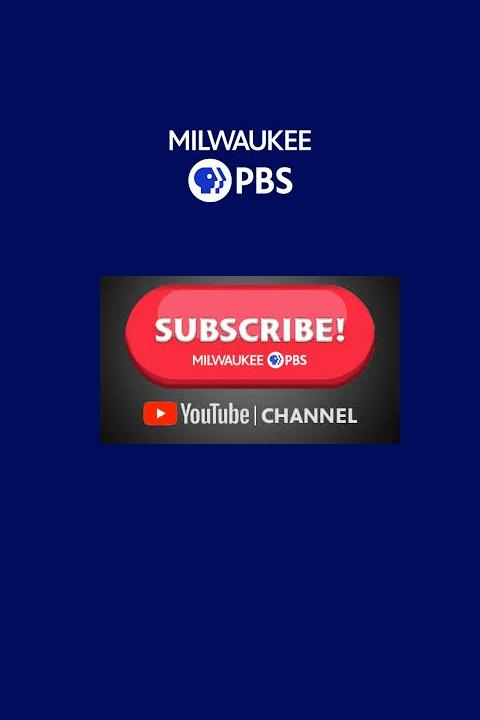 Milwaukee PBS YouTube Channel
