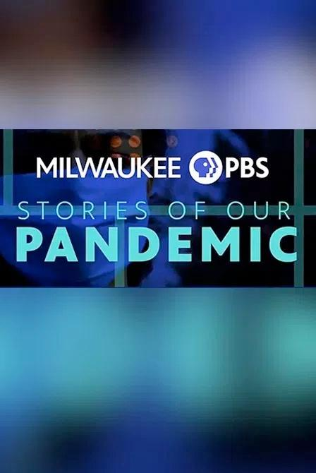 Stories Of Our Pandemic