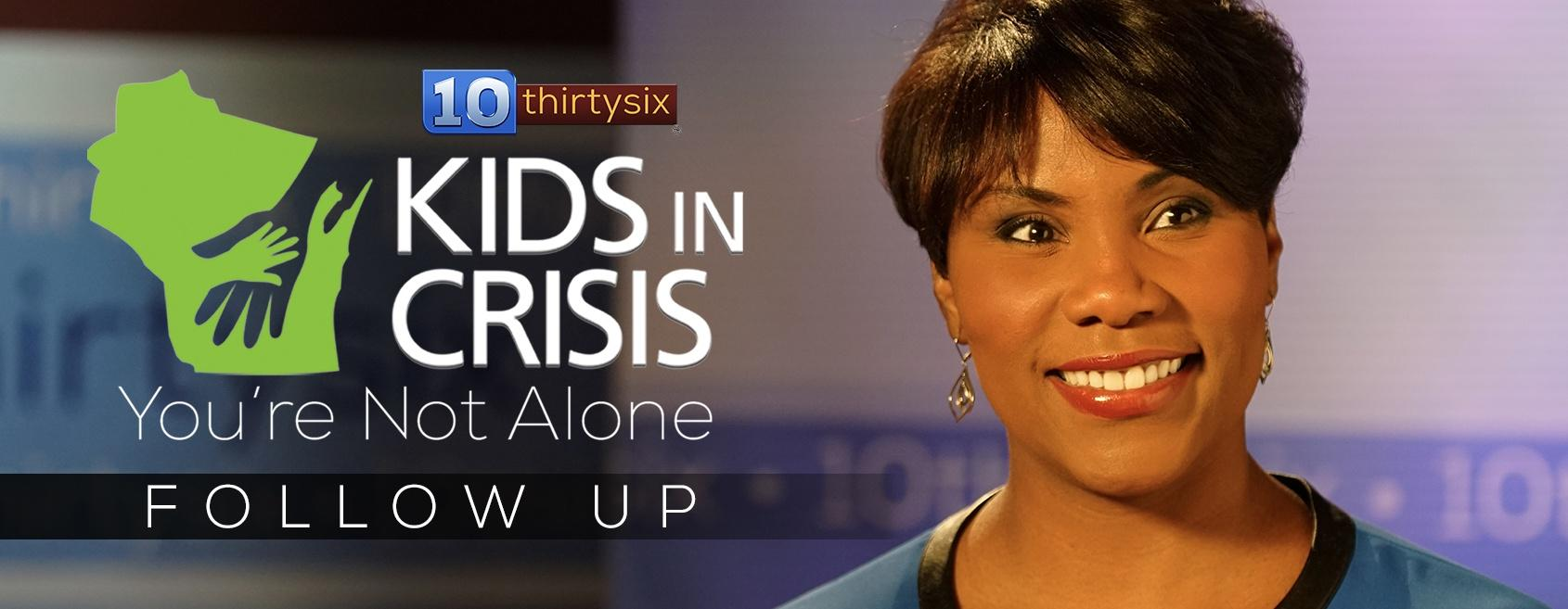 Kids in Crisis Follow Up Show Link