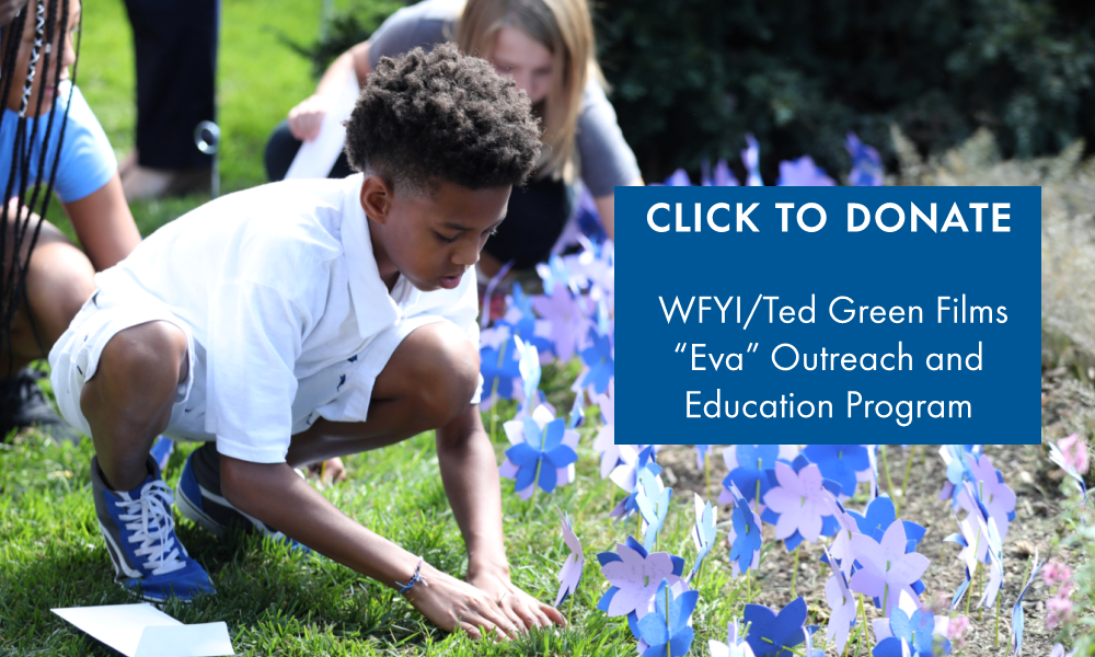 "Click to Donate to WFYI Ted Green Films ""Eva"" Outreach and Education Program"