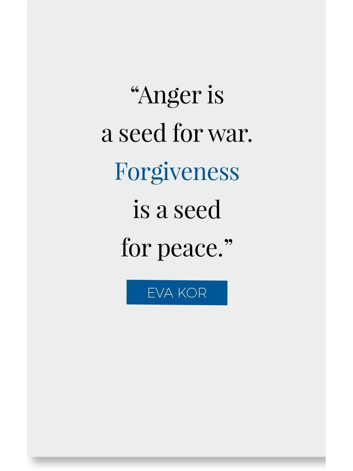 Eva Kor Forgiveness quote