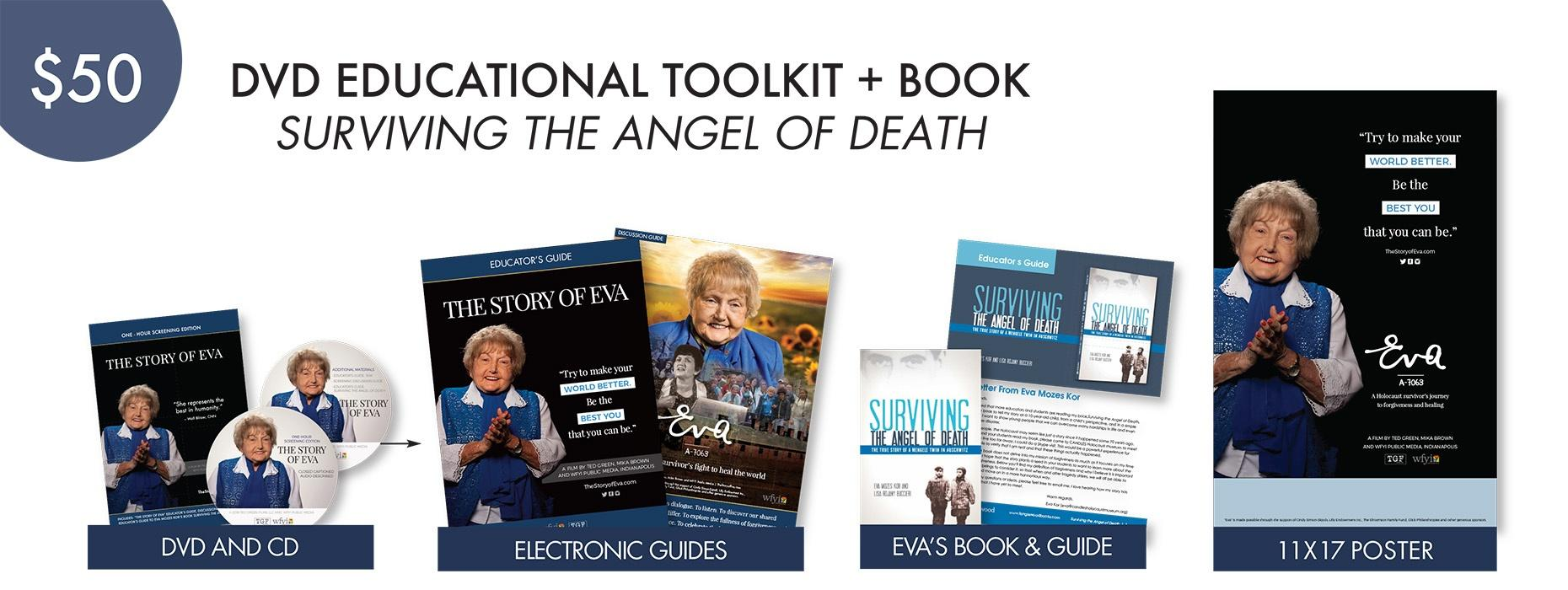 "$50 DVD Eva Educational Toolkit + Book ""Surviving the Angel of Death"""