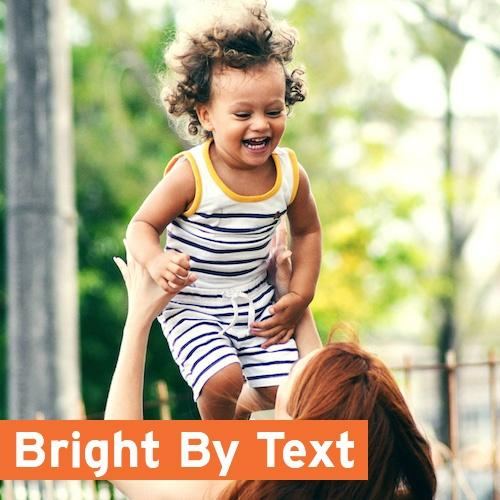Bright by Text