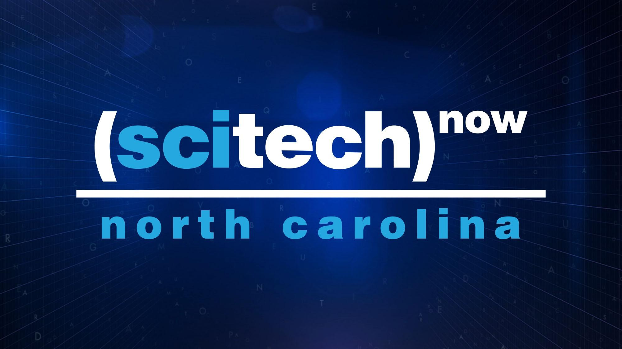 Watch SciTech North Carolina