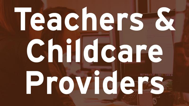 Teachers & Childcare Providers
