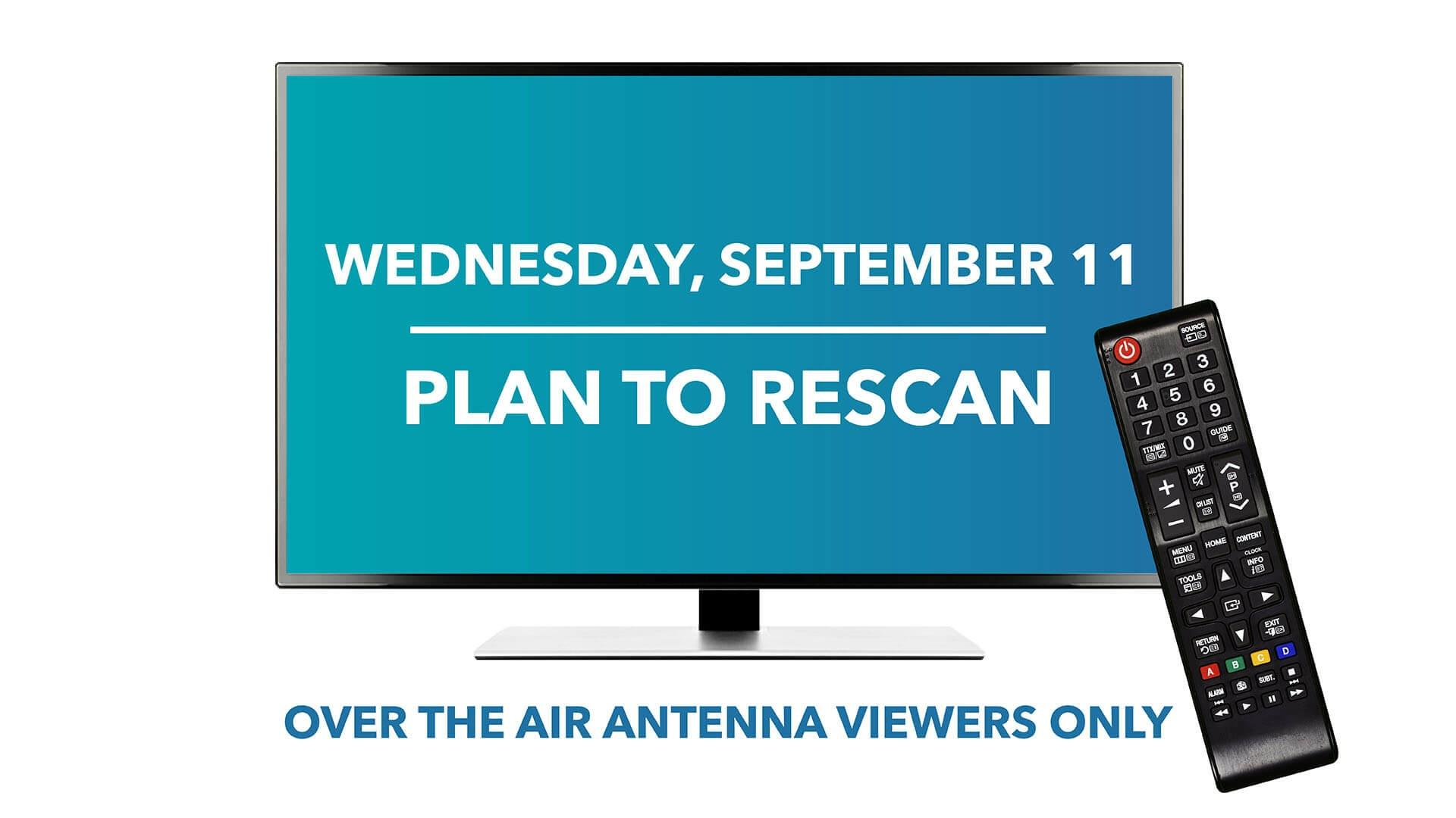 TV screen and remote with September 11 rescan logo