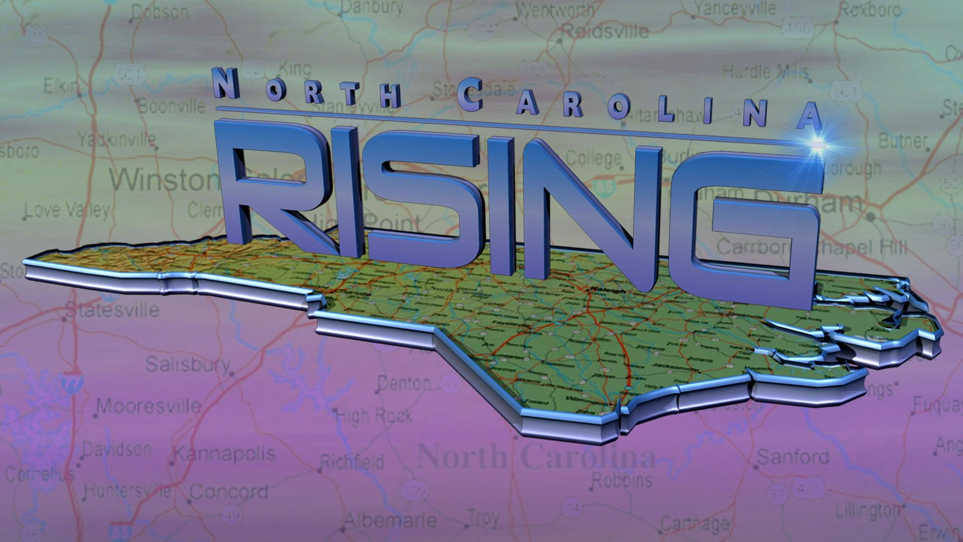 NORTH CAROLINA RISING