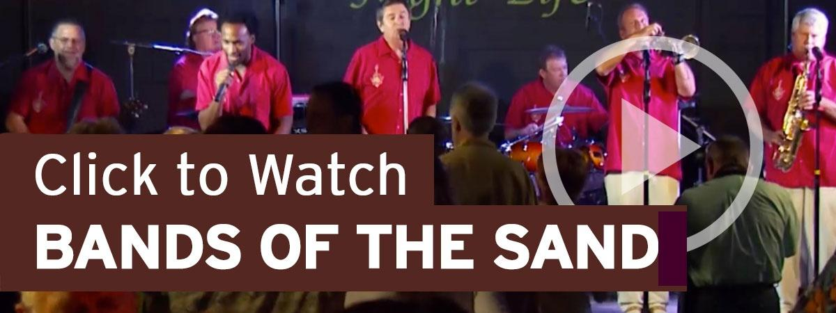 Click To Watch BANDS OF THE SAND