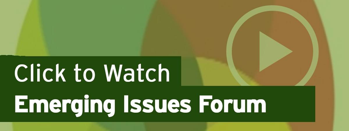 Click to Watch Emerging Issues Forum
