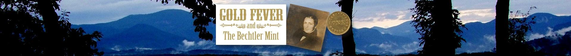 Gold Fever & The Bechtler Mint