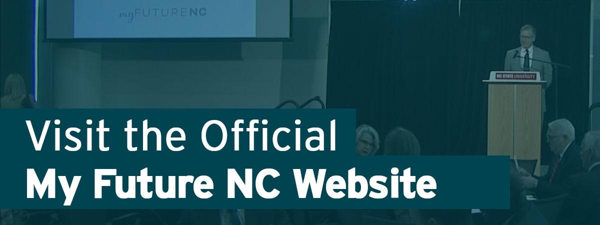 Visit the Official My Future NC Website