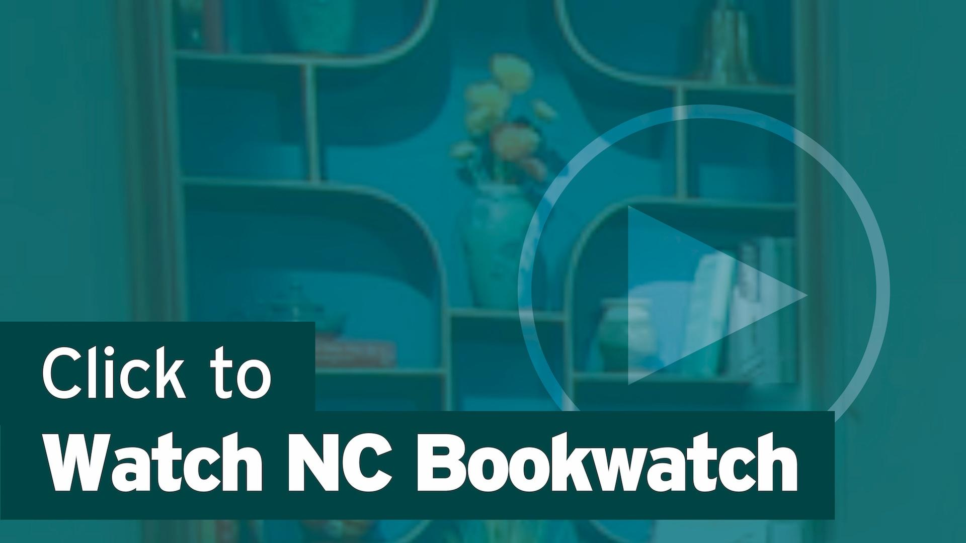 Click Here to Watch NC Bookwatch