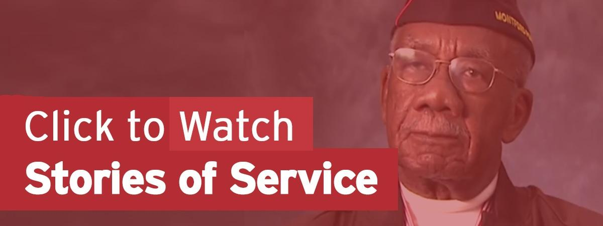 Click to watch Stories of Service