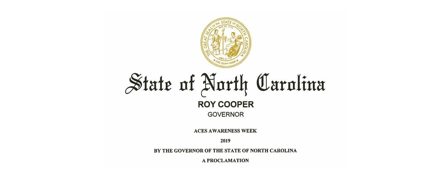 NC Governor Roy Cooper issues a proclamation for ACEs Awareness Week.