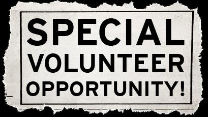 Special Volunteer Opportunitty